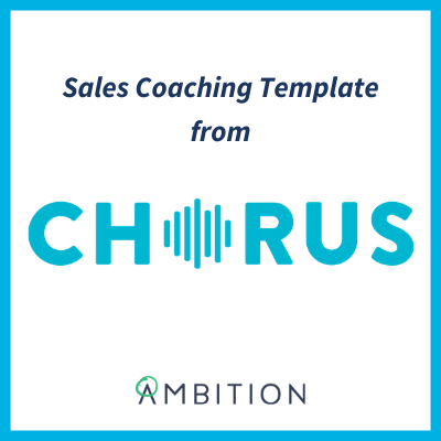 sales coaching template chorus